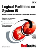 Logical Partitions on System I5, Nick Harris, 0738496251