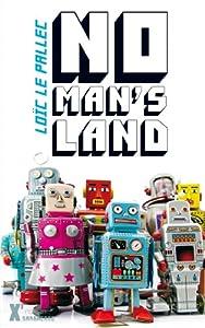 vignette de 'No man's land (Loïc Le Pallec)'