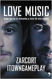 Love Music (Fuera de Colección): Amazon.es: Town, Zarcort