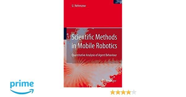 Scientific Methods in Mobile Robotics: Quantitative Analysis