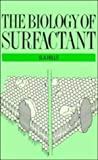 The Biology of Surfactant, Hills, Brian A., 0521307287