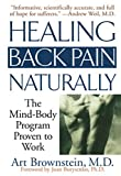 img - for Healing Back Pain Naturally: The Mind-Body Program Proven to Work by Art Brownstein (2001-06-01) book / textbook / text book
