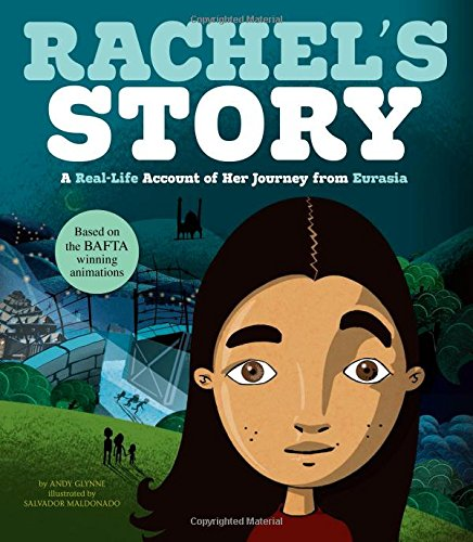 Rachel's Story: A Real-Life Account of Her Journey from Eurasia (Seeking Refuge)