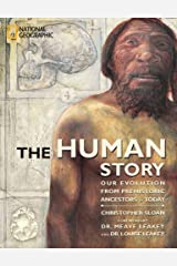 The Human Story: Our Evolution from Prehistoric Ancestors to Today (Outstanding Science Trade Books for Students K-12) Hardcover