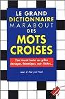 Le dictionnaire Marabout des mots croisés par Noël (II)