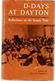 D-Days at Dayton: Reflections on the Scopes Trial
