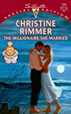 The Millionaire She Married (Conveniently Yours / Silhouette Special Edition)