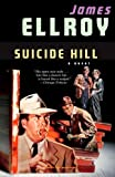Suicide Hill, James Ellroy, 1400095301
