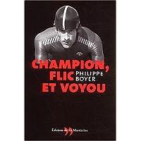 Champion, flic et voyou