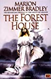 Image of The Forest House (The Mists of Avalon: Prequel)