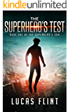 The Superhero's Test (The Superhero's Son Book 1)