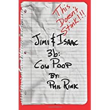 Jimi & Isaac 3b: Cow Poop (Jimi & Isaac Books)