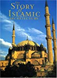The Story of Islamic Architecture 9780814796948