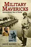 Military Mavericks, David Rooney, 0785816798