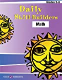 Daily Skill-Builders for Math, Walch Publishing Staff, 0825147921