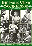 The Folk Music Sourcebook, Larry Sandberg and Dick Weissman, 0306803607