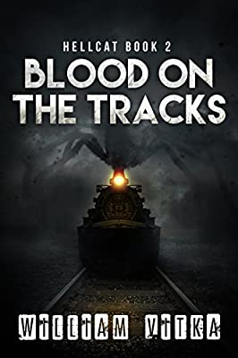 Blood on the Tracks (Hellcat Book 2)