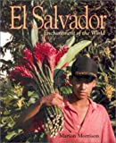 El Salvador (Enchantment of the World Second Series)
