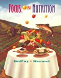 Focus on Nutrition 9780801672613