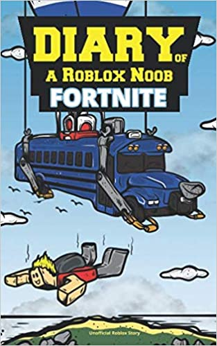 diary of a roblox noob fortnite unofficial roblox story