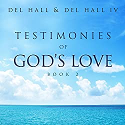 Testimonies of God's Love: Book 2