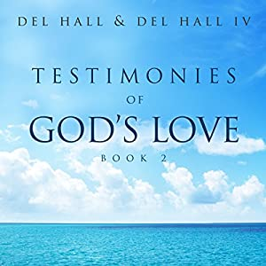 Testimonies of God's Love: Book 2 Audiobook