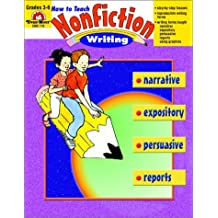 How to Teach Nonfiction Writing: Grades 3-6