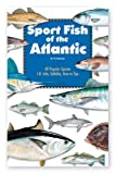 Sport Fish of the Atlantic, Vic Dunaway, 0936240172