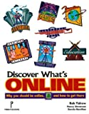 Discover What's Online!, Rob Tidrow, 0761505032