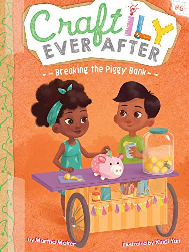 Breaking the Piggy Bank (Craftily Ever After) (The Third Bank Of The River Theme)