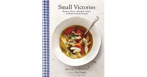 mejores recetas de ina garten Amazoncom Small Victories Recipes Advice Hundreds Of