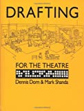 Drafting for the Theatre 9780809315086