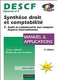 Synthèse droit et comptabilité, DESCF numéro 1 : Tome 2 - Audit et commissariat aux comptes. Aspects internationaux