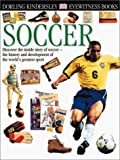 Soccer, Dorling Kindersley Publishing Staff, 0789468034