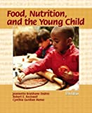 img - for Food, Nutrition, and the Young Child (5th Edition) book / textbook / text book