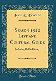 Amazon / Forgotten Books: Season 1922 List and Cultural Guide Including Dahlia History Classic Reprint (Leslie E Doolittle)