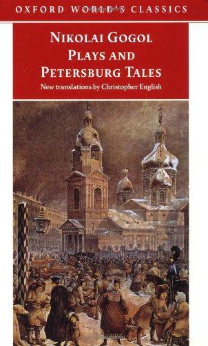 Nikolai Gogol Plays And Petersburg Tales