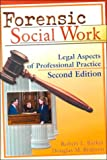 Forensic Social Work : Legal Aspects of Professional Practice, Robert L. Barker, Douglas M. Branson, 0789008688