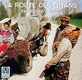 La Route Des Gitans%3A The Gypsy Road