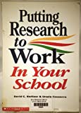 img - for Putting Research to Work in Your School by Berliner David C. Casanova Ursula (1993-03-01) Paperback book / textbook / text book