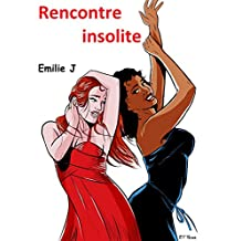 Rencontre insolite (French Edition)