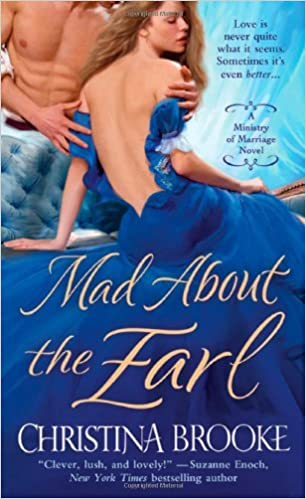 Book Mad About the Earl (Ministry of Marriage Novels) by Christina Brooke (31-Jan-2013) Mass Market