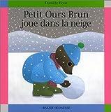 """Afficher """"Petit Ours Brun Petit Ours Brun joue dans la neige"""""""