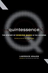 Quintessence : The Mystery of the Missing Mass in the Universe