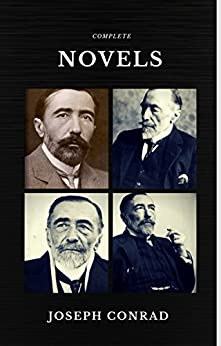 Joseph Conrad: The Complete Collection (Quattro Classics) (The Greatest Writers of All Time) by [Conrad, Joseph]