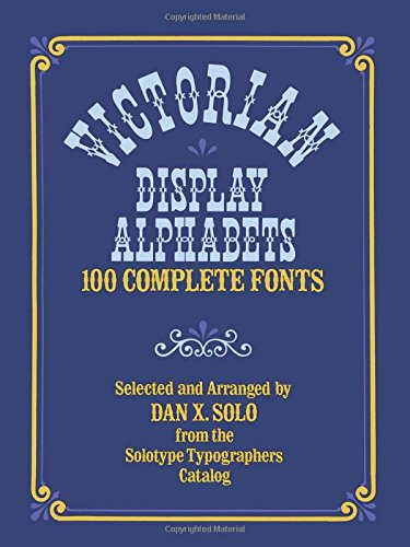 - Victorian Display Alphabets (Lettering, Calligraphy, Typography)