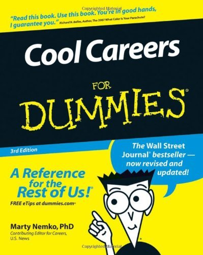 Cool Careers For Dummies by Richard N. Bolles (Foreword), Marty Nemko PhD (30-Mar-2007) Paperback