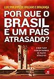 capa de Por que o Brasil É Um País Atrasado?
