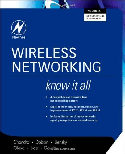 Wireless Networking: Know It All (Newnes Know It All) by Praphul Chandra (2007-09-28)