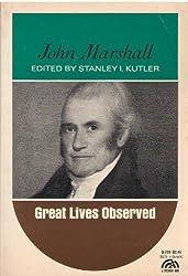 John Marshall (Great lives observed)